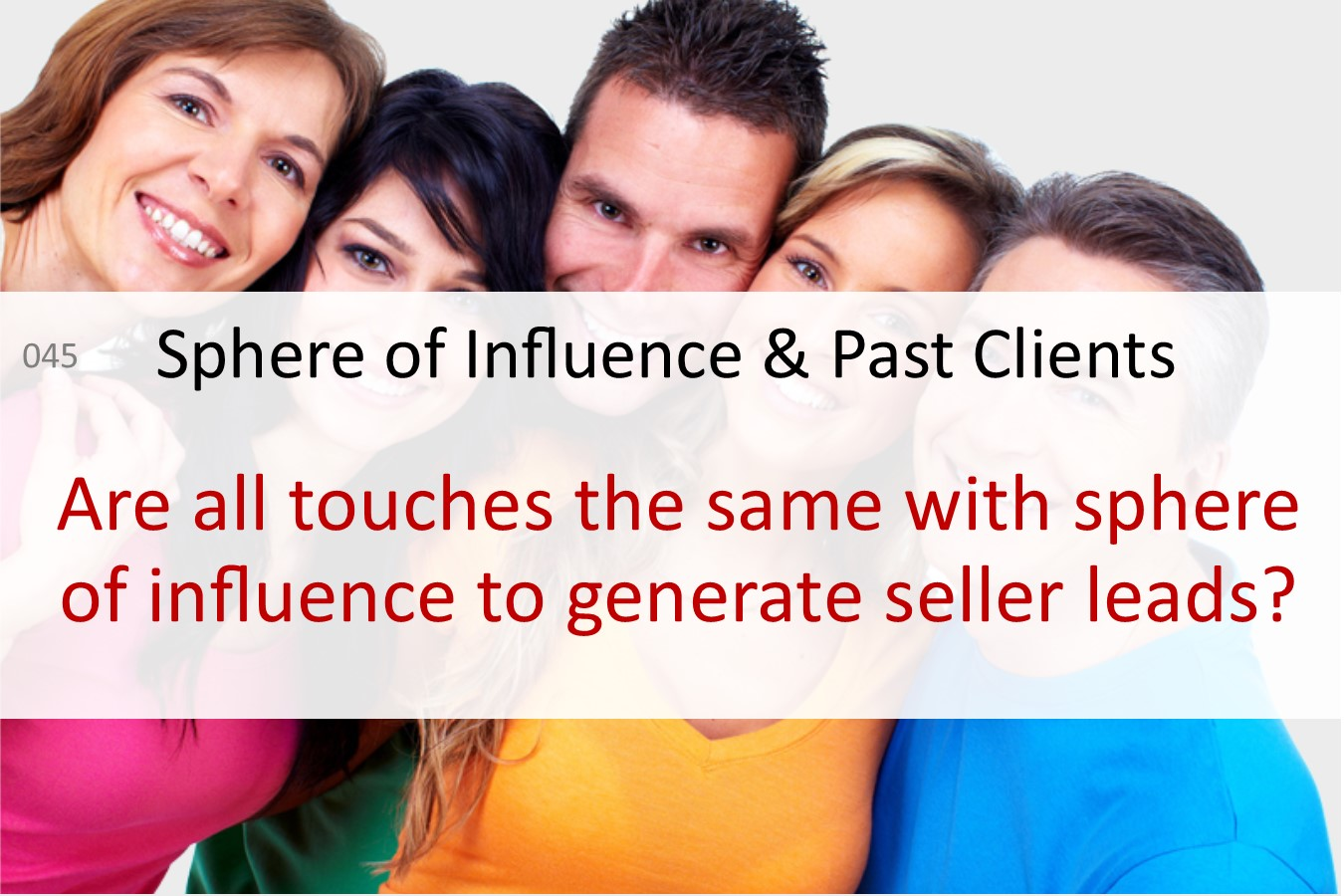 sphere of influence past clients seller leads 33 touch
