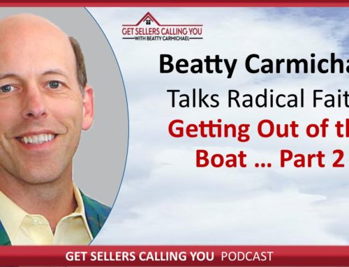 P032 – Radical Faith – Getting Out of the Boat 2